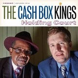 Holding Court Lyrics Cash Box Kings