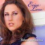 Believe in America (Single) Lyrics Erica Lane