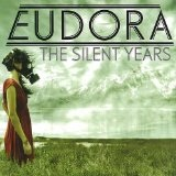 The Silent Years Lyrics Eudora