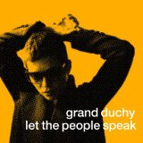 Let The People Speak Lyrics Grand Duchy