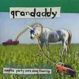 Complex Party Come Along Theories Lyrics Grandaddy