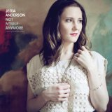 Not Myself Anymore Lyrics Jessa Anderson