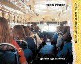 Golden Age Of Radio Lyrics Josh Ritter