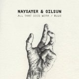 Blue Lyrics Naysayer & Gilsun
