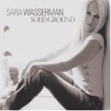Solid Ground Lyrics Sara Wasserman