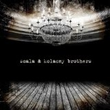 Miscellaneous Lyrics Scala & Kolacny Brothers