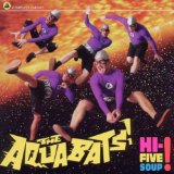 Hi-Five Soup! Lyrics The Aquabats