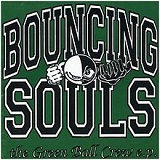 The Greenball Crew (EP) Lyrics The Bouncing Souls