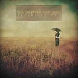 Translating (EP) Lyrics The Orphan, The Poet