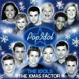 Xmas factor Lyrics The Pop Idols