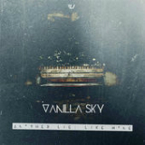 Another Lie: Like Home (EP) Lyrics Vanilla Sky