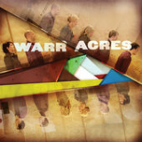 Warr Acres Lyrics Warr Acres