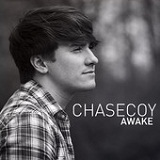 Awake (EP) Lyrics Chase Coy