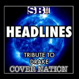Headlines (Single) Lyrics Drake