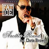 Another Round (Single) Lyrics Fat Joe