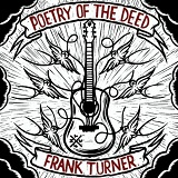 Poetry Of The Deed Lyrics Frank Turner