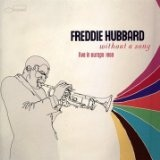 Without A Song: Live In Europe Lyrics Freddie Hubbard