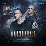 Breakout (Single) Lyrics Headhunterz & Audiofreq