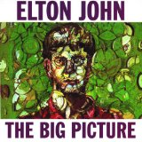 The Big Picture Lyrics John Elton