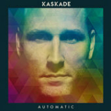 Automatic Lyrics Kaskade