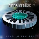 Living In The Past Lyrics Manix