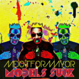 Models Suck (Mixtape) Lyrics Mdotformayor