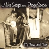 Miscellaneous Lyrics Mike Seeger & Peggy Seeger