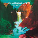 The Waterfall Lyrics My Morning Jacket