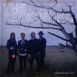 The Reckoning Lyrics Needtobreathe