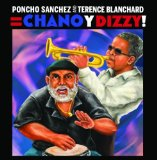 Chano Y Dizzy Lyrics Poncho Sanchez