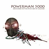 Somewhere On The Other Side Of Nowhere Lyrics Powerman 5000