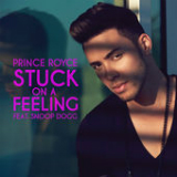 Stuck On a Feeling (Single) Lyrics Prince Royce
