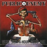 Muse Sick-n-Hour Mess Age Lyrics Public Enemy