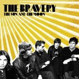 The Sun And The Moon Lyrics The Bravery