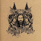 Once Upon a Time in the West Lyrics The White Buffalo