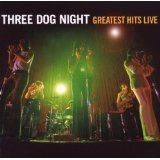 Greatest Hits Live Lyrics Three Dog Night