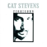 Foreigner Lyrics Cat Stevens