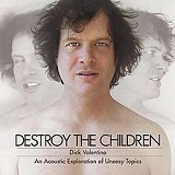 Destroy The Children Lyrics Dick Valentine