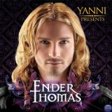 Yanni Presents Ender Thomas Lyrics Ender Thomas