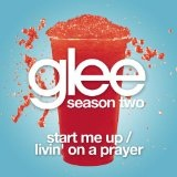 Start Me Up / Livin' On A Prayer (Single) Lyrics Glee Cast
