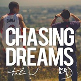 Chasing Dreams (EP) Lyrics Kalin and Myles