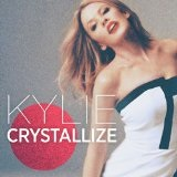Crystallize (Single) Lyrics Kylie Minogue