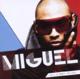 All I Want Is You (Single) Lyrics Miguel