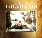 Riverman's Daughter Lyrics The Grahams