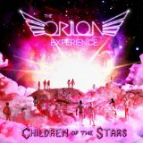 Children of the Stars Lyrics The Orion Experience