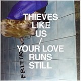 Your Love Runs Still (EP) Lyrics Thieves Like Us