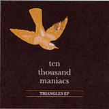 Triangles (EP) Lyrics 10,000 Maniacs