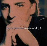 Summer of '78 Lyrics Barry Manilow