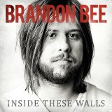 Inside These Walls Lyrics Brandon Bee