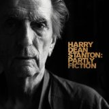 PARTLY FICTION Lyrics HARRY DEAN STANTON